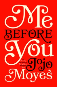 6878-Jojo-MoyesMe-Before-You.286121153_std