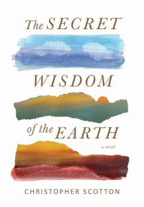 The Secret Wisdom of the Earth (1/6/15) by Christopher Scotton